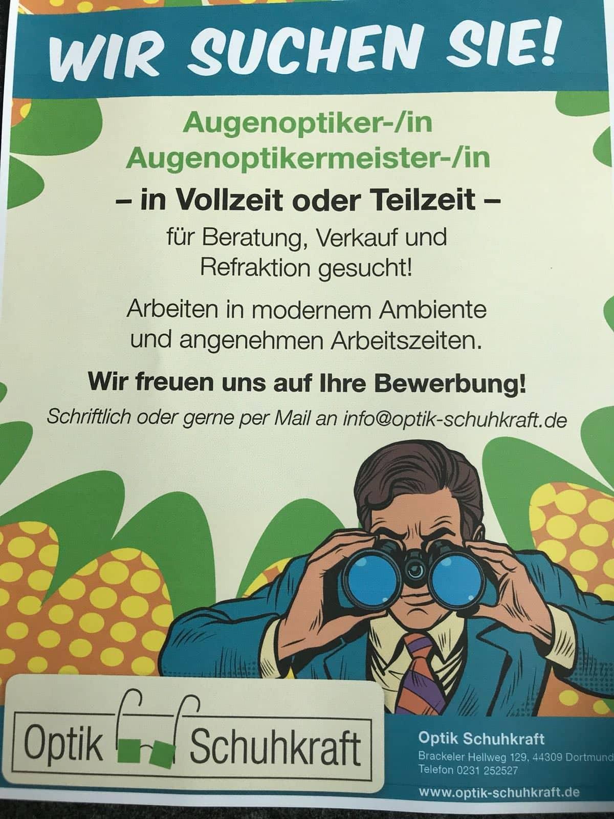Jobangebot - Augenoptiker oder Augenoptikermeister in Vollzeit bei Optik Schuhkraft in Dortmund gesucht.